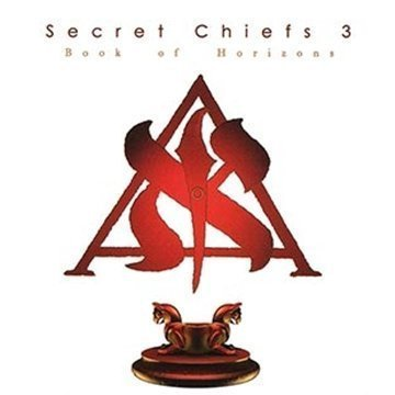Secret Chiefs 3 Book Of Horizons