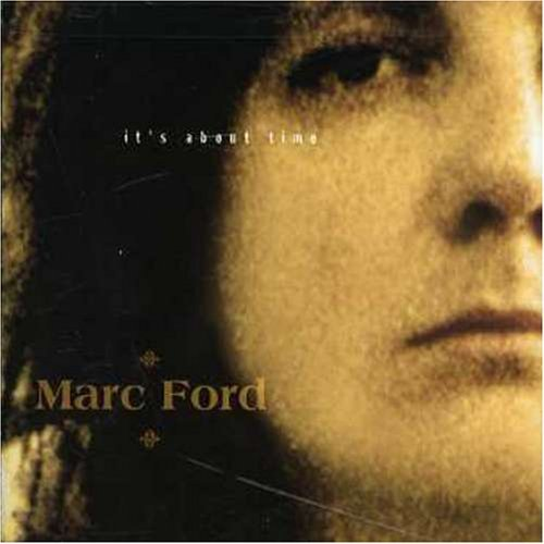 Marc Ford It's About Time