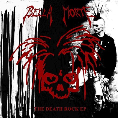 Bell Morte Death Rock Ep