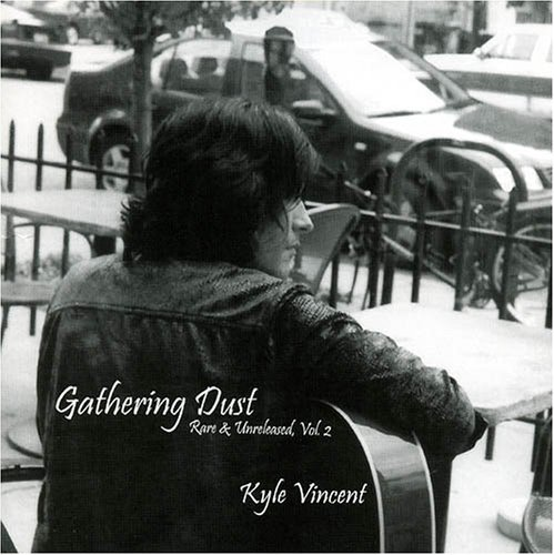 Kyle Vincent Vol. 2 Gathering Dust Rare & U