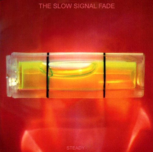 Slow Signal Fade Steady