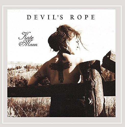 Kate Mann Devil's Rope