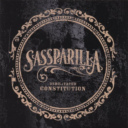Sassparilla Debilitated Constitution
