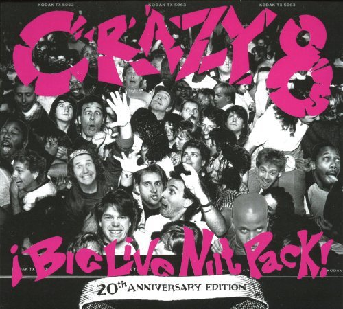 Crazy 8's Big Live Nut Pack (20th Annive 2 CD Set