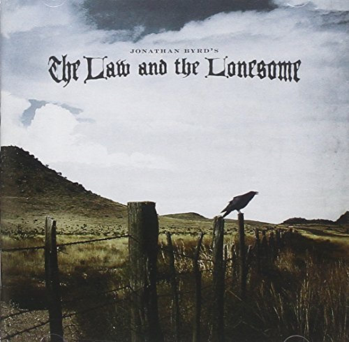 Jonathan Byrd Law & The Lonesome