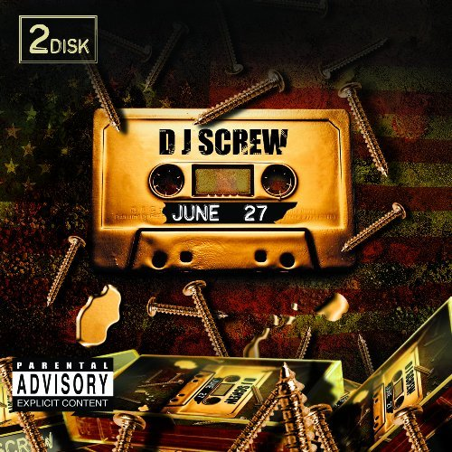 Dj Screw June 27