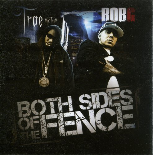 Trae & Rob G Both Sides Of The Fence Explicit Version