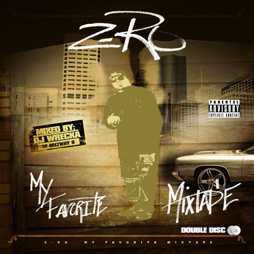 Z Ro My Favorite Mixtape Explicit Version