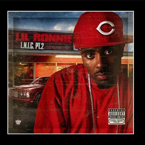 Lil Ronnie L.N.I.C. Pt. 2 Explicit Version