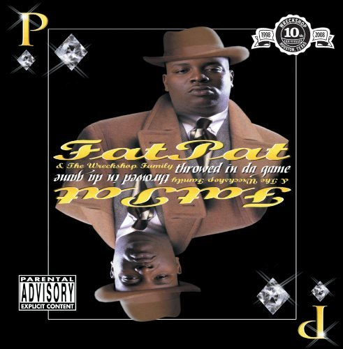 Fat Pat Throwed In Da Game Explicit Version