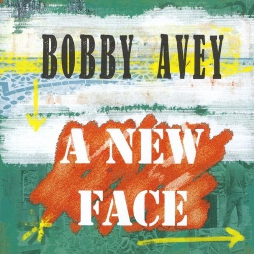 Bobby Avey New Face