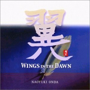 Naoyuki Onda Wings In The Dawn
