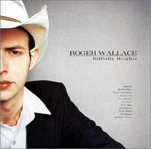 Roger Wallace Hillbilly Heights