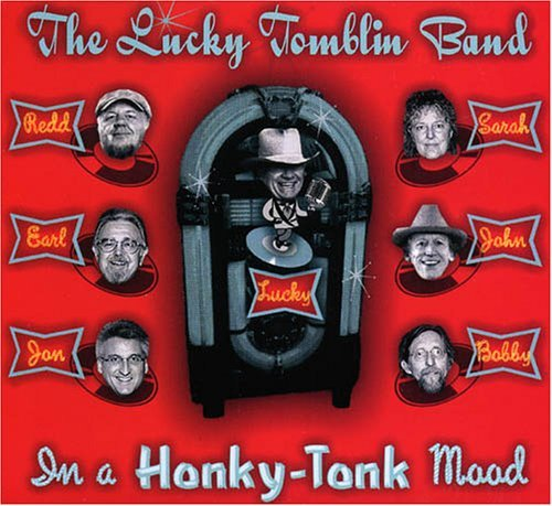 Lucky Band Tomblin In A Honky Tonk Mood