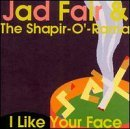 Fair Shapir O Rama's I Like Your Face