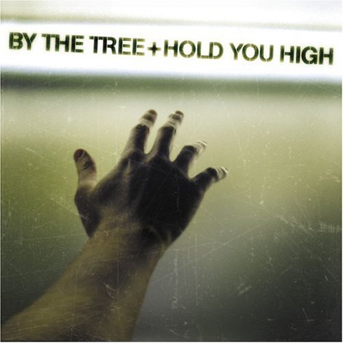 By The Tree Hold You High