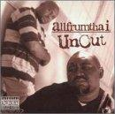 Allfrumtha I Uncut Explicit Version Feat. Mc Eight Boo Kapone