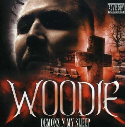 Woodie Demonz N My Sleep Collector's Explicit Version
