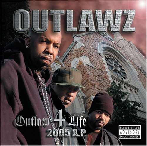 Outlawz Outlaw 4 Life Explicit Version