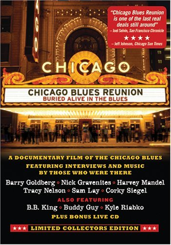 Chicago Blues Reunion Buried Alive In The Blues