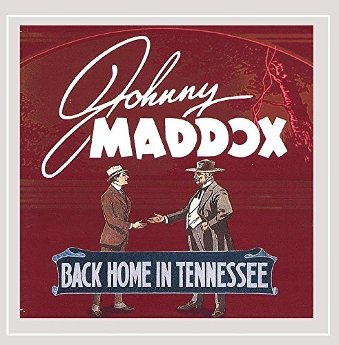 Maddox Johnny Back Home In Tennessee