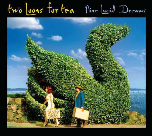 Two Loons For Tea Nine Lucid Dreams