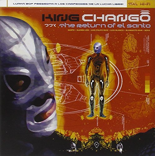 King Chango Return Of El Santo
