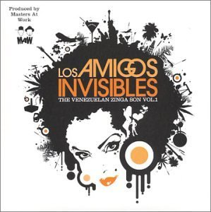 Los Amigos Invisibles Vol. 1 Venezuelan Zinga Son Enhanced CD Explicit Version