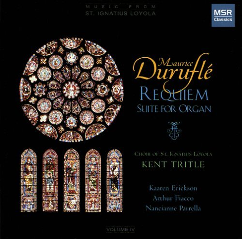 Maurice Durufle Maurice Durufle Requiem Tritle Choir Of St. Ignatius L