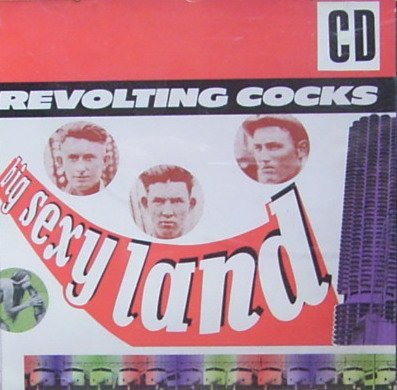 Revolting Cocks Big Sexy Land