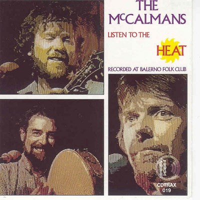 The Mccalmans Listen To The Heat