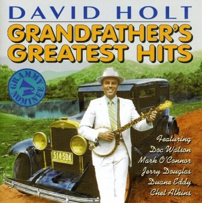 David Holt Grandfather's Greatest Hits