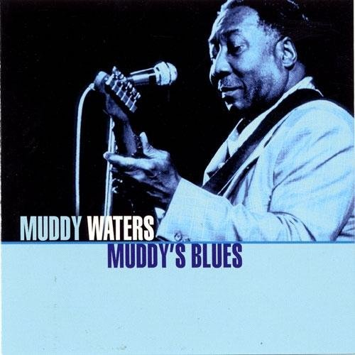 Waters Muddy Muddy's Blues