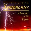 Nature's Symphonies Thunder In The Dark