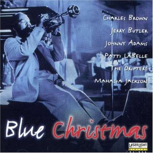 Blue Christmas Blue Christmas Brown Butler Adams Labelle Drifters Jackson