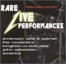 Rare Live Performances Powe Rare Live Performances Power R America Sebastian America Lake Kingfish Romantics