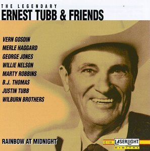 Tubb Ernest & Friends Vol. 4 Rainbow At Midnight