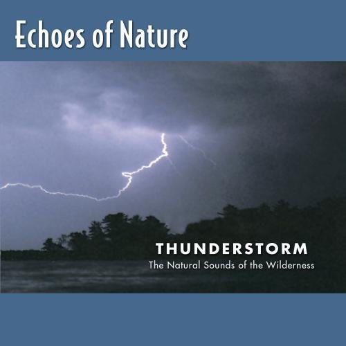 Echoes Of Nature Thunderstorm