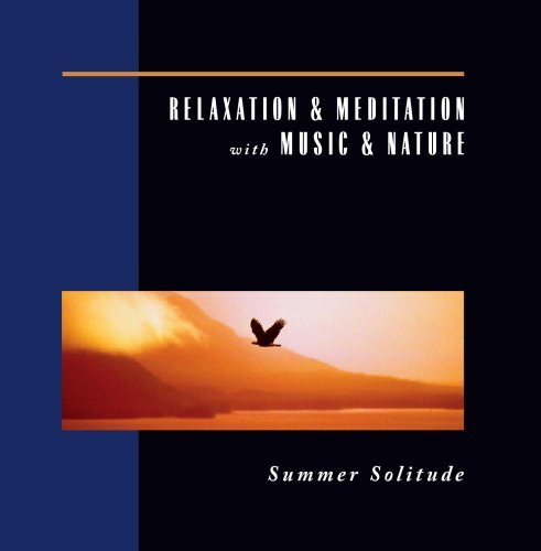 Relaxation & Meditation With M Summer Solitude Relaxation & Meditation With M