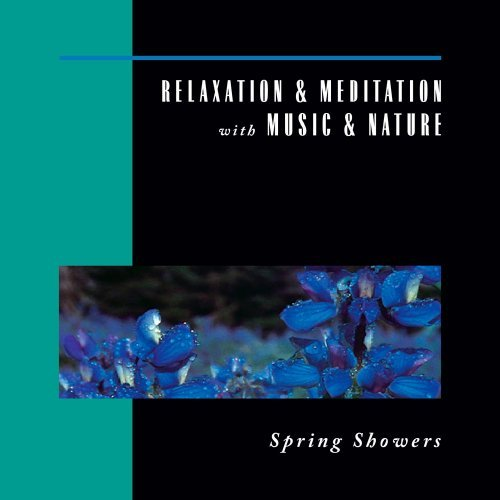 Relaxation & Meditation With M Spring Showers Relaxation & Meditation With M