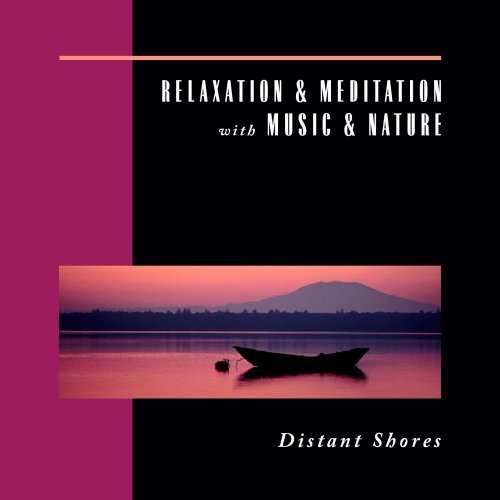 Relaxation & Meditation With M Distant Shores Relaxation & Meditation With M