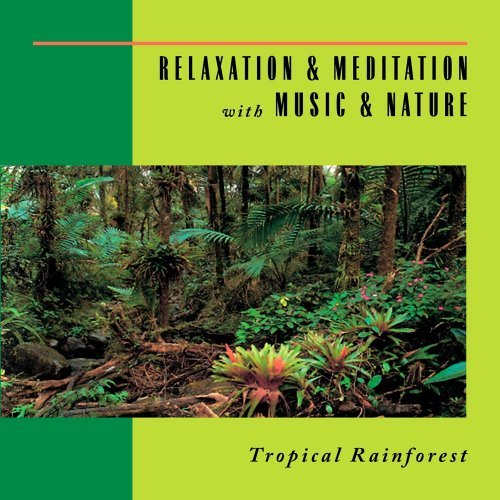 Relaxation & Meditation With M Tropical Rainforest Relaxation & Meditation With M