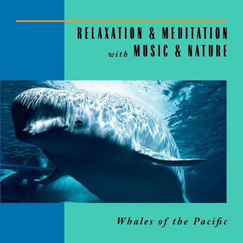 Relaxation & Meditation With M Whales Of The Pacific Relaxation & Meditation With M