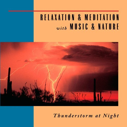 Relaxation & Meditation With M Thunderstorm At Night Relaxation & Meditation With M