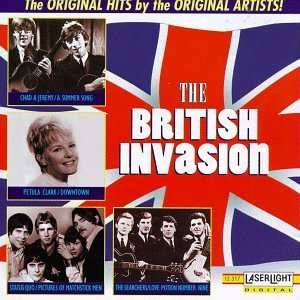 British Invasion British Invasion Clark Searchers Chad & Jeremy Edison Lighthouse Foundations