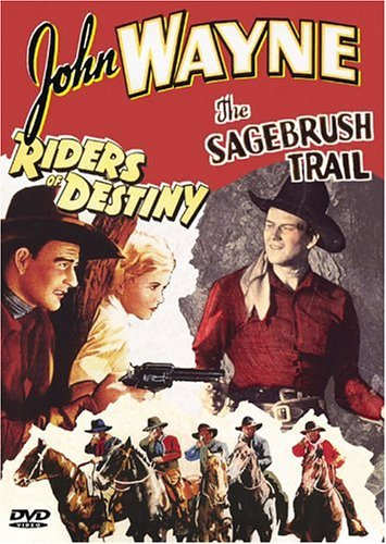 Riders Of Destiny Sagebrush Tr Wayne John Bw Nr 2 On 1