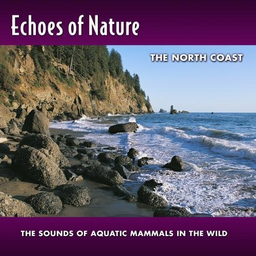 Echoes Of Nature North Coast