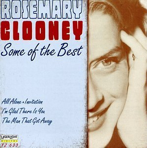 Rosemary Clooney Some Of The Best