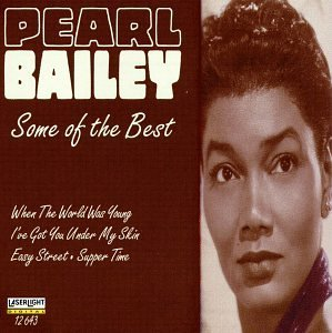 Pearl Bailey Some Of The Best