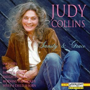 Judy Collins Sanity & Grace